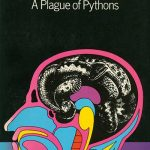 A Plague of Pythons by Frederik Pohl