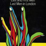 Last and First Men/Last Men in London by Olaf Stapledon